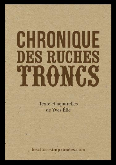 Chronique des ruches troncs – Texte et dessins de Yves Élie – Juillet 2016